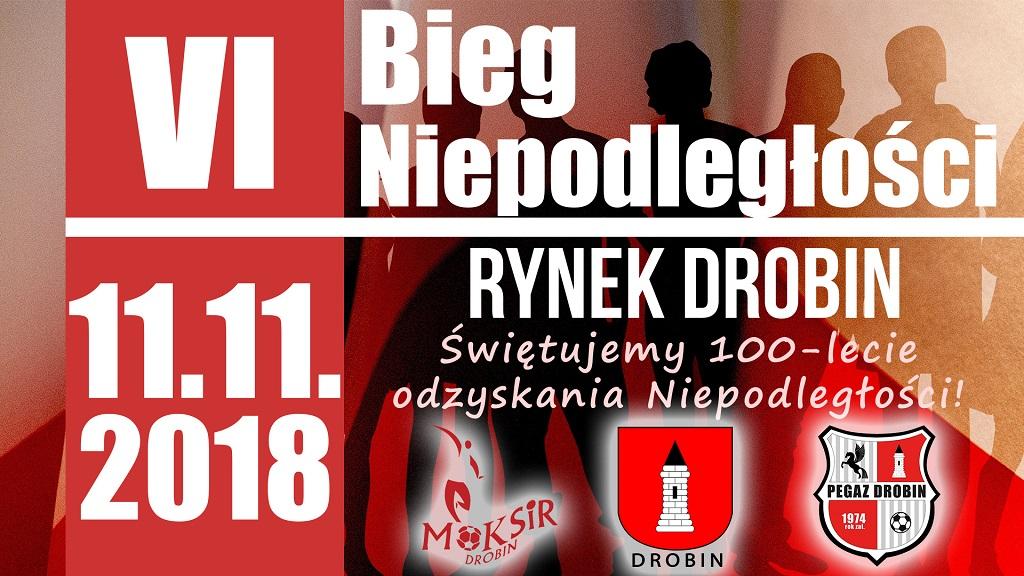 Zaproszenie na VI Bieg Niepodległości Rynek Drobin 11 listopada 2018. Kliknij by przejść do wydarzenia na Facebooku